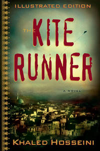 The Kite Runner Illustrated Edition