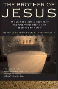 The Brother of Jesus: The Dramatic Story & Meaning of the First