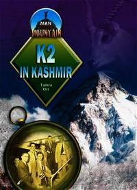 K2 in Kashmir (Man Versus Mountain)