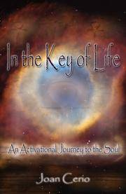 In the Key of Life An Activational Journey to the Soul