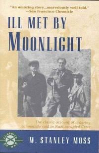 image of Ill Met By Moonlight (Classics of war)