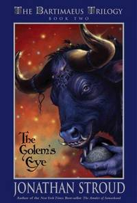 The Golem's Eye (The Bartimaeus Triology, Book Two)