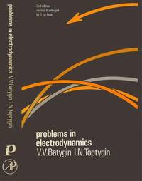 Problems in Electrodynamics. Second Edition