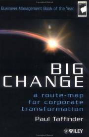 Big Change : A route-map for corporate transformation