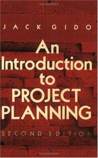 Introduction to Project Planning: Second Edition