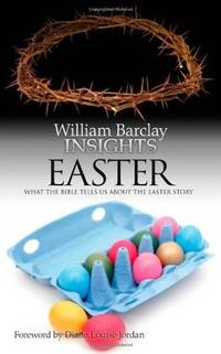 image of Insights: Easter:What the Bible Tells Us About the Easter Story