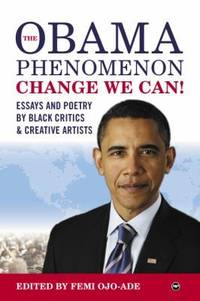 OBAMA PHENOMENON CHANGE WE CAN!, THE