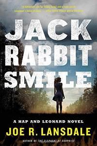 Jackrabbit Smile - Hap and Leonard vol. 11