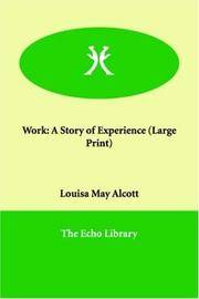 Work: A Story of Experience by Louisa May Alcott - Paperback - 2005-12-01 - from Books Express and Biblio.co.uk