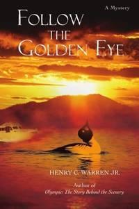Follow the Golden Eye