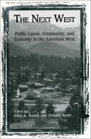 The Next West: Public Lands, Community and Economy in the American West.