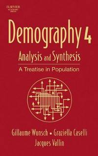 Demography: Analysis and Synthesis  ( 4 volume set )