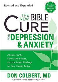NEW BIBLE CURE FOR DEPRESSION ANXIETY T (New Bible Cure (Siloam))