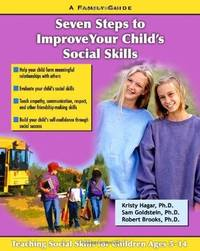 Seven Steps to improve your childs Social Skills: A Family Guide (Seven Steps Family Guides series)