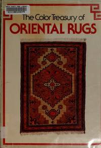 The Color Treasury of Oriental Rugs