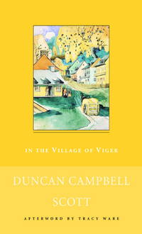 In the Village of Viger and Other Stories (New Canadian Library)