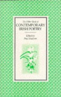 THE FABER BOOK OF CONTEMPORARY IRISH POETRY.