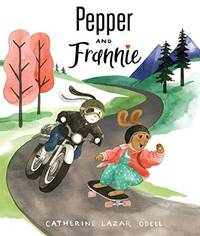 Pepper and Frannie by Odell, Catherine Lazar - 2019-03-19