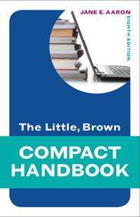 The Little, Brown Compact Handbook (Aaron Little, Brown Franchise)