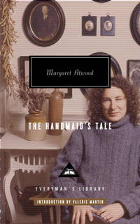 The Handmaid's Tale by Atwood, Margaret; Martin, Valerie [Introduction] - 2006-10-17