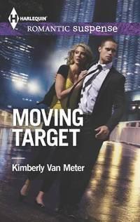 Moving Target (Harlequin Romantic Suspense)