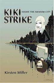 Kiki Strike: Inside the Shadow City