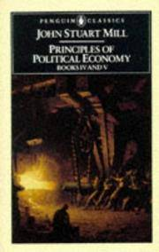 Principles of Political Economy: With Some of Their Applications to Social Philosophy, Books IV and V