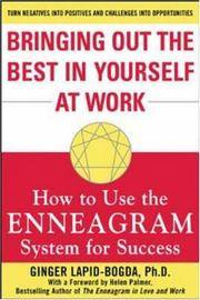 Bringing Out the Best in Yourself at Work: How to Use the Enneagram System for Success