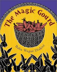 The Magic Gourd (Aesop Prize (Awards))