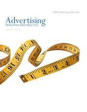 Advertising: Principles and Practice (7th Edition) by William D. Wells; Sandra Moriarty; John Burnett - 2005-05-29