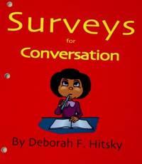 Surveys for Conversation