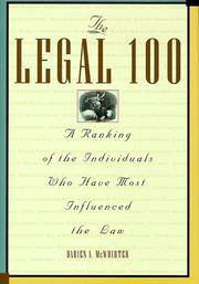 THE LEGAL 100 - A RANKING OF THE INDIVIDUALS WHO HAVE MOST INFLUENCED THE LAW