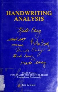 Handwriting Analysis Made Easy : Quickly Discover Personality and Behavior Traits Personally and Professionally