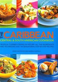 The Caribbean Central  South American Cookbook