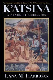 K'Atsina: A Novel of Rebellion