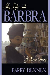 My Life With Barbra: A Love Story