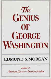 image of The Genius of George Washington (The Third George Rogers Clark lecture)