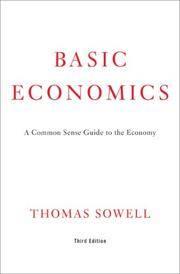 Basic Economics 3rd Ed.  A Common Sense Guide to the Economy