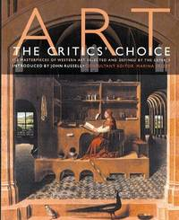 Art: The Critics Choice 150 Masterpieces of Western Art Selected and Defined by the Experts