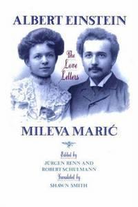 Albert Einstein, Mileva Maric: The Love Letters