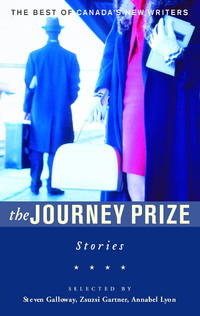 The Journey Prize Stories : From the Best of Canada's New Writers