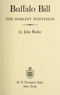Buffalo Bill: The Noblest Whiteskin
