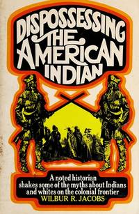 Dispossessing the American Indian