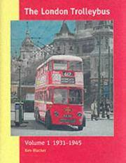 The London Trolleybus Volume 1 1931-1945; London trolleybuses : a class Album; London trolleybuses : a black and white Album { 3 VOLUMES }