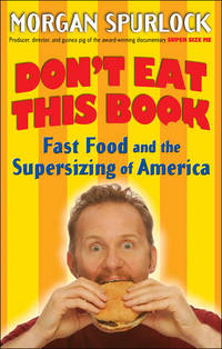 Don't Eat This Book: Fast Food and the Super Sizing of America