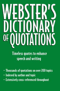 Webster\'s Dictionary of Quotations
