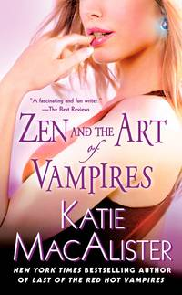 Zen and the Art of Vampires (Dark Ones, Book 6) by Katie MacAlister - Paperback - First Edition - 2008-12-02 - from TerBooks (SKU: 111115010)