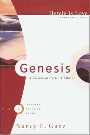 Genesis : A Commentary for Children, Herein is Love Commentary Series