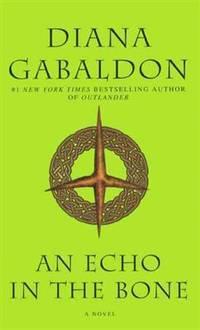 image of An Echo In The Bone (Turtleback School_Library Binding Edition) (Outlander)