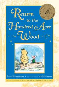 Return to the Hundred Acre Wood (Winnie-the-Pooh) by  David Benedictus - Hardcover - 2009 - from Your Online Bookstore and Biblio.com